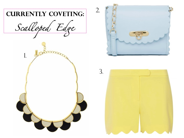 Currently Coveting: Scalloped Edge